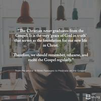 Never Graduate from the Gospel