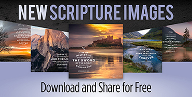 Image 2: New Scripture Images to Download and Share—For Free